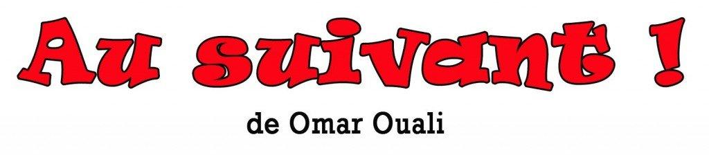 Au suivant (de Omar Ouali) dans 1. AU JOUR LE JOUR au_suivant-1024x224